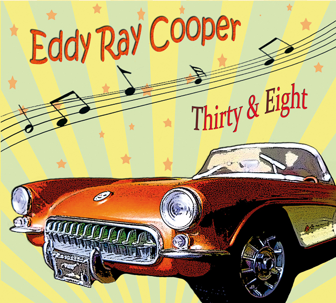 Thirty & Eight - Eddy Ray Cooper