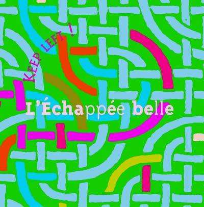 KEEP LEFT - L'échappée belle