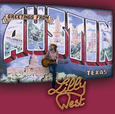 Greetings From Austin, Texas - Lilly West