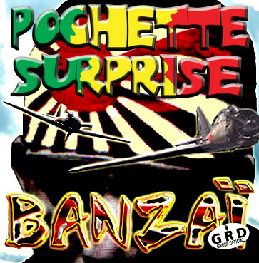 BANZAI - Pochette Surprise Ze Group