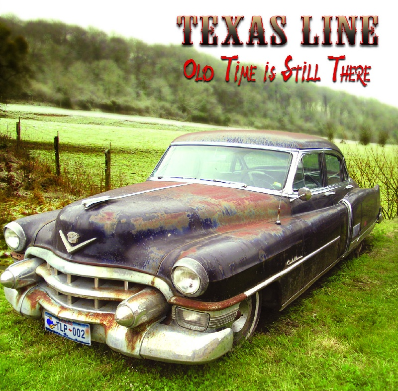 TEXAS LINE OLD TIME IS STILL THERE - Texas Line