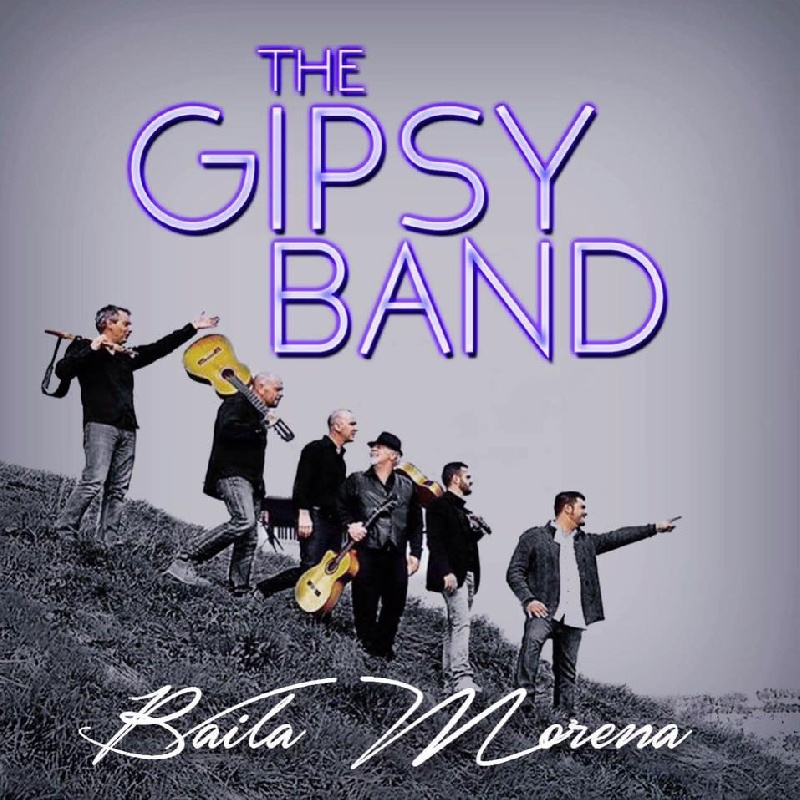 Baila Morena  - The Gipsy Band