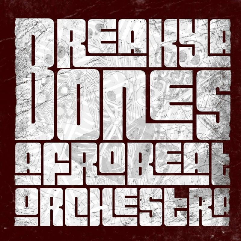 Break Ya Bones : Groupe Afrobeat Ile-de-France - Paris (75)