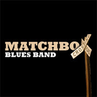 Matchbox Blues Band : MATCHBOX Blues Band - Last Plane To Memphis | Info-Groupe