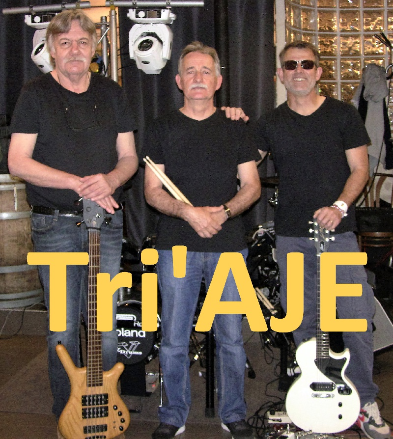Tri'AJE : Trio Pop-rock Rock Rock'n'roll Standard rock anglo/saxons  Languedoc-Roussillon - Gard (30)