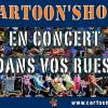 Cartoon'Show : Affiche du groupe