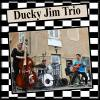 Ducky Jim Trio : Ducky Jim Trio (DJT 004 )