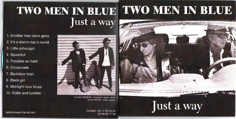 Just a way - Two Men in Blue