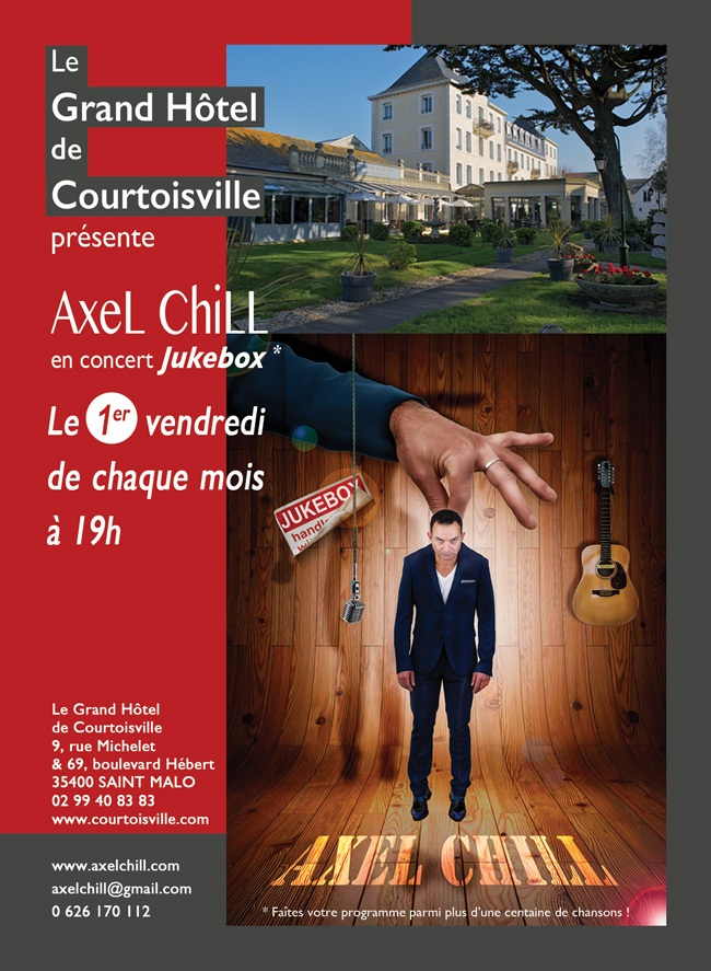 Photo concert Axel Chill en concert au Grand Hôtel de Courtoisville Saint-Malo Axel Chill