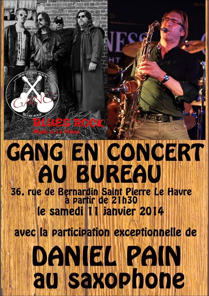gang soire concert le havre le 11 01 2014 info groupe. Black Bedroom Furniture Sets. Home Design Ideas